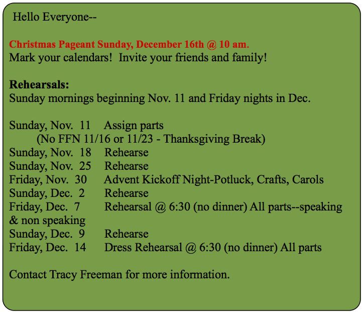 Christmas Pageant Schedule.